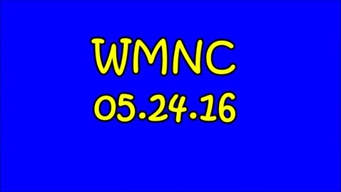 Thumbnail for entry WMNC 05.24.16