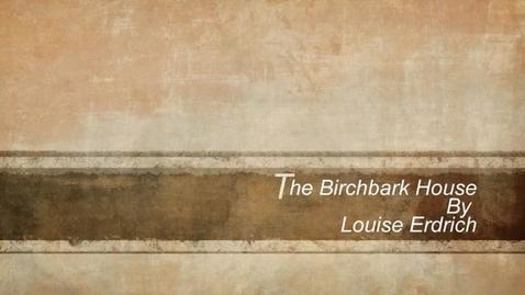 Thumbnail for entry The Birchbark House
