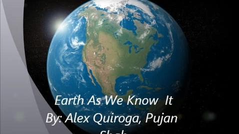 Thumbnail for entry Earth As We Know It