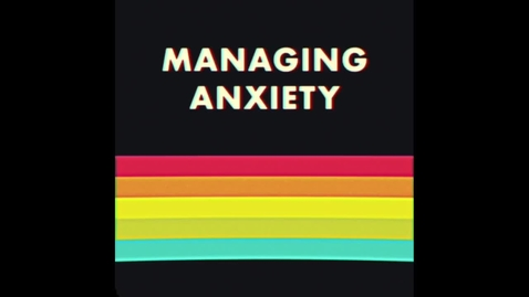 Thumbnail for entry 4th grade managing anxiety