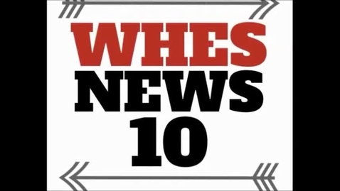 Thumbnail for entry WHES News 10_December 1, 2017