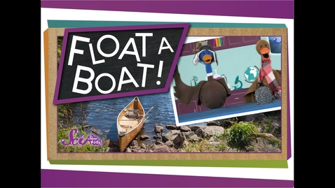 Thumbnail for entry Float a Boat! - #sciencegoals