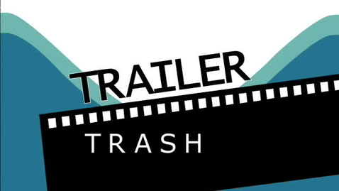 Thumbnail for entry Trailer Trash 051811