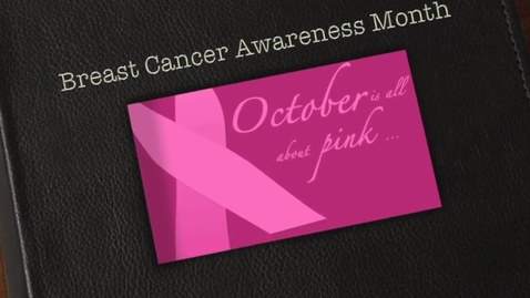 Thumbnail for entry Breast Cancer Awareness PSA