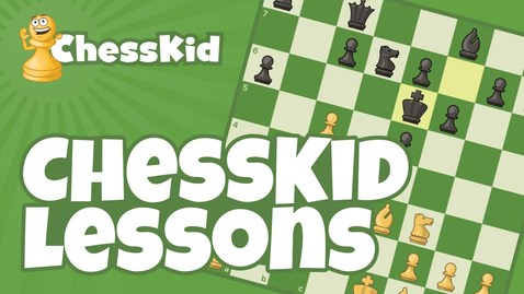 Thumbnail for entry ChessKid Lessons: The Magic Of Chess