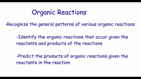 Thumbnail for entry Organic Reactions
