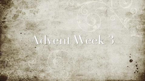 Thumbnail for entry Advent Prayer Service Week 3