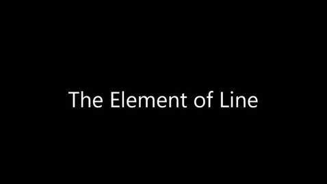 Thumbnail for entry The Element of Line (Week of 11.9.20)