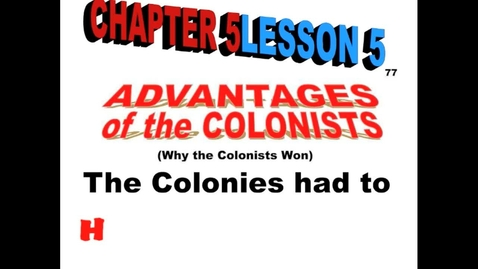 Thumbnail for entry Hist6-Ch 5-Lesson 5-Colonial Advantages