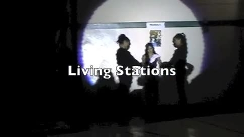 Thumbnail for entry Living Stations 2013