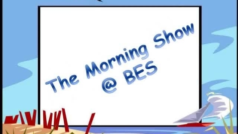 Thumbnail for entry The Morning Show @ BES - September 9, 2013