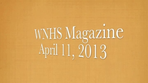 Thumbnail for entry WNHS-TV April 11, 2013