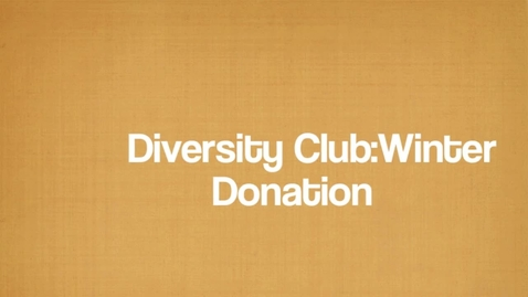 Thumbnail for entry Diversity Winter Donation