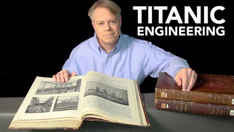 Thumbnail for entry RMS Titanic: Fascinating Engineering Facts