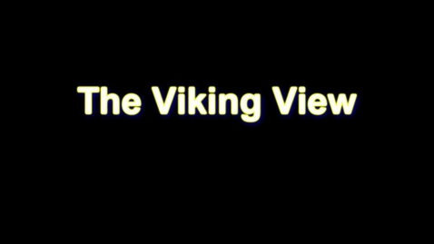 Thumbnail for entry The Viking View - Fall/Winter 2012