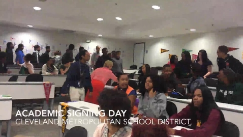 Thumbnail for entry Academic Signing Day at Cleveland Metropolitan School District