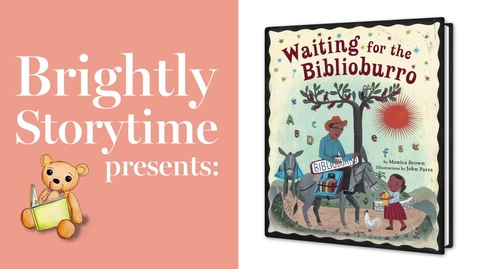 Thumbnail for entry WAITING FOR THE BIBLIOBURRO - Read Aloud Picture Book | Brightly Storytime