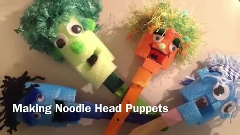 Thumbnail for entry Making NoodleHead Puppets by Connie Mulligan