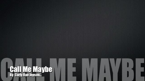 Thumbnail for entry Call Me Maybe - Music Video