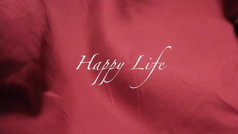 Thumbnail for entry Happy Life