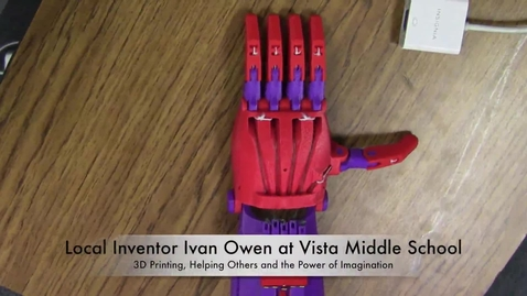 Thumbnail for entry Vista Middle School invites local inventor, Ivan Owen to speak about 3D Printing, prosthetics and imagination