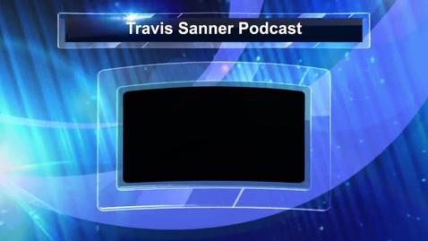 Thumbnail for entry Travis Sanner Podcast
