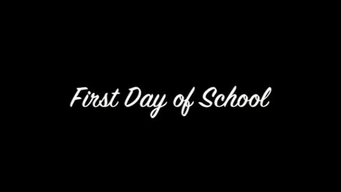 Thumbnail for entry First Day of School