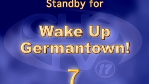 Thumbnail for entry Wake Up, Germantown! January 23