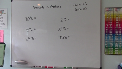 Thumbnail for entry Saxon 7/6 - Lesson 33 - Percent to Fraction