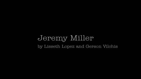 Thumbnail for entry Jeremy Miller