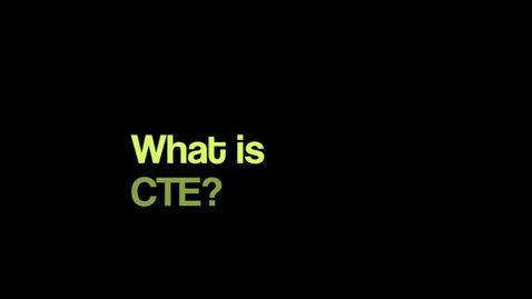 Thumbnail for entry What is CTE?