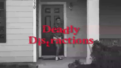 Thumbnail for entry Dangerous Distactions