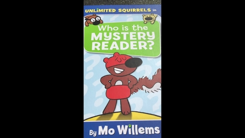 Thumbnail for entry Mystery Reader by Mo Willems
