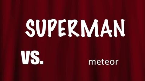 Thumbnail for entry Superman vs. The Meteor