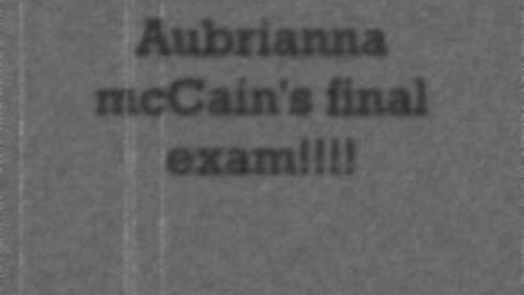 Thumbnail for entry aubrianna mccain's final exam