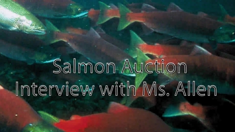 Thumbnail for entry Salmon Auction Interview