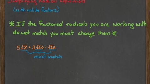 Thumbnail for entry Simplifying Radical Expressions with unlike factors