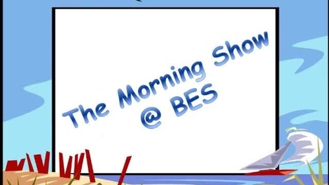 Thumbnail for entry The Morning Show @ BES - December 11, 2015