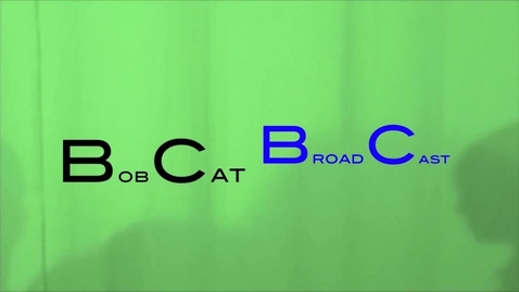 Thumbnail for entry Bobcat Broadcast #10