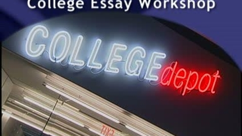 Thumbnail for entry College Depot Personal Essay Workshop