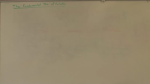 Thumbnail for entry 3.  The Fundamental Theorem of Calculus- Part 1