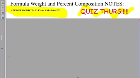 Thumbnail for entry Formula Weight and Percent Composition Notes