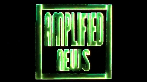 Thumbnail for entry 4-29-16 Amplified News Presents: Announcements!