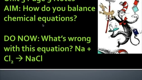 Thumbnail for entry Unit 3 Page 9 Balancing Chemical Equations
