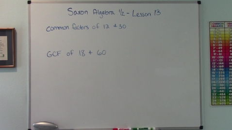 Thumbnail for entry Saxon Algebra 1/2 - Lesson 13 - Common Factors & the Greatest Common Factor - Multiplication Word Problems
