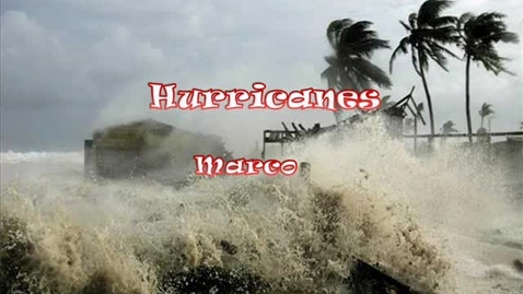 Thumbnail for entry Hurricanes Marco