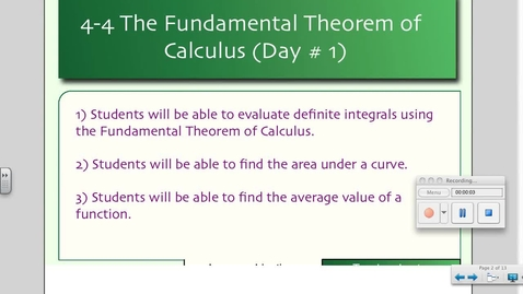 Thumbnail for entry 4-4 The Fundamental Theorem of Calculus (Day # 1)