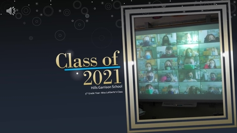 Thumbnail for entry Class of 2021 Memories.webm
