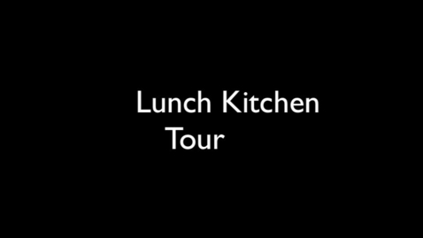 Thumbnail for entry School Kitchen Tour