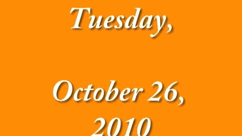 Thumbnail for entry Tuesday, October 26, 2010